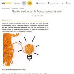 Textiles intelligents : la France reprend la main