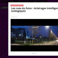 Les rues du futur : éclairages intelligents ecologiques