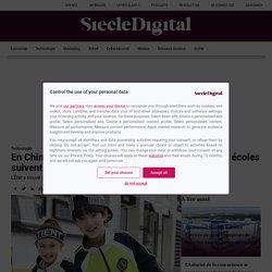 """En Chine, grâce à des """"uniformes intelligents"""" les écoles suivent tous les mouvements des élèves"""
