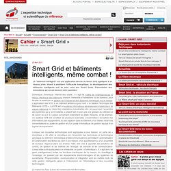 Smart Grid et bâtiments intelligents, même combat !
