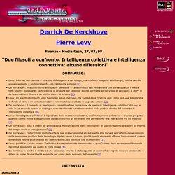 MediaMente: Levy - De Kerckhove - Intelligenza collettiva e intelligenza connettiva