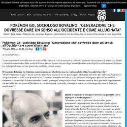 """Pokémon Go, sociologo Bovalino: """"Generazione che dovrebbe dare un senso all'Occidente è come allucinata"""" - IntelligoNews - quotidiano indipendente di informazione"""