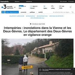 Intempéries : inondations dans la Vienne et les Deux-Sèvres. Le département des Deux-Sèvres en vigilance orange