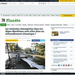 Les violentes intempéries dans les Alpes-Maritimes sont-elles dues au réchauffement climatique?