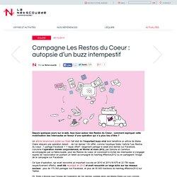 Campagne Les Restos du Coeur : autopsie d'un buzz intempestif