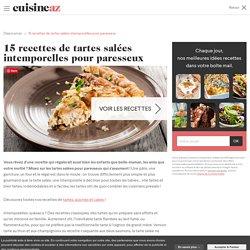 15 recettes de tartes salées intemporelles pour paresseux