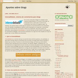 Apuntes sobre blogs: IntenseDebate, sistema de comentarios para blogs
