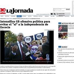 """Intensifica GB ofensiva política para evitar el """"sí"""" a la independencia de Escocia"""