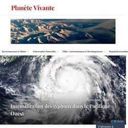 Intensification des typhons dans le Pacifique Ouest – Planète Vivante