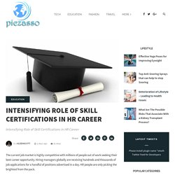 Intensifying Role of Skill Certifications in HR Career