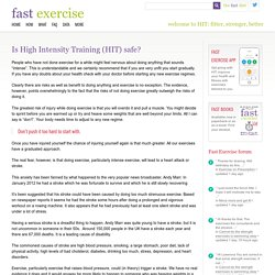 Is High Intensity Training (HIT) safe? Michael Mosley answers.