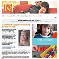 Ulrika Wolff: Tidig intensivträning ger bäst resultat - Kod-Knäckarna