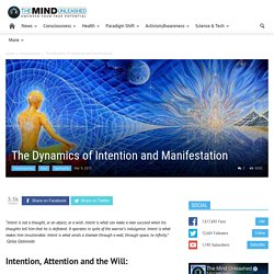 The Dynamics of Intention and Manifestation