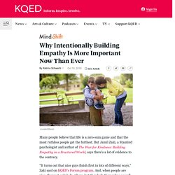 Why Intentionally Building Empathy Is More Important Now Than Ever