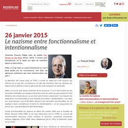 26 janvier 2015 - Le nazisme entre fonctionnalisme et intentionnalisme - Herodote.net