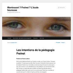 Les intentions de la pédagogie Freinet