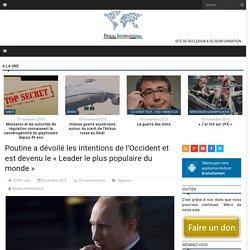 Poutine a dévoilé les intentions de l'Occident et est devenu le « Leader le plus populaire du monde