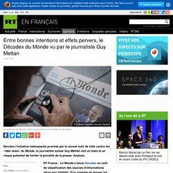 Entre bonnes intentions et effets pervers, le Décodex du Monde vu par le journaliste Guy Mettan