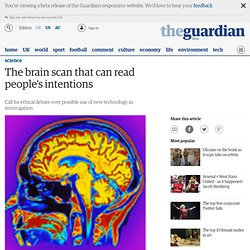 The brain scan that can read people's intentions