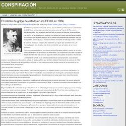 El intento de golpe de estado en los EEUU en 1934 - Conspiración
