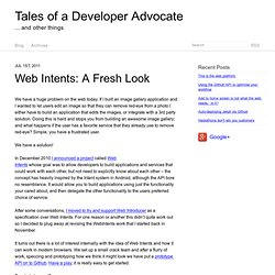 Web Intents: A fresh look - Tales of a Developer Advocate
