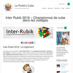 Inter Rubik 2016 - Championnat de rubik's cube dans les collèges