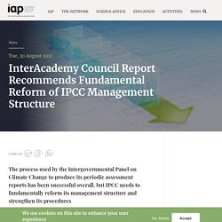 InterAcademy Council Report Recommends Fundamental Reform of IPCC Management Structure