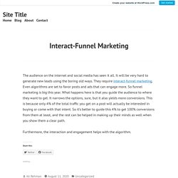 Interact-Funnel Marketing – Site Title