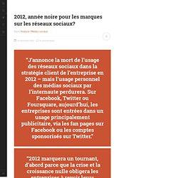 2012, année noire pour les marques sur les réseaux sociaux?