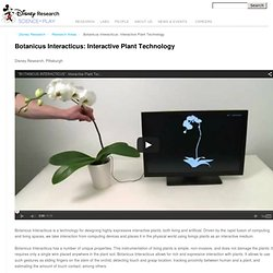 Botanicus Interacticus: Interactive Plant Technology