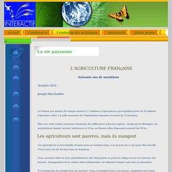 Interactif Agriculture - La vie paysanne