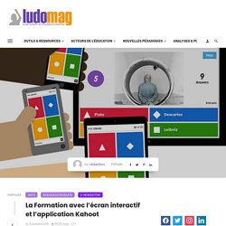 La Formation avec l'écran interactif et l'application Kahoot