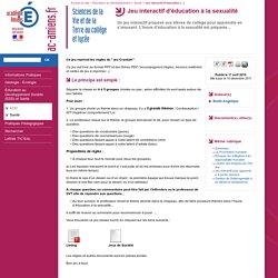 Académie d'Amiens - Sciences de la Vie et de la Terre au collège et lycée - Jeu interactif d'éducation à la sexualité
