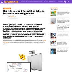 Coût de l'écran interactif vs tableau interactif en enseignement