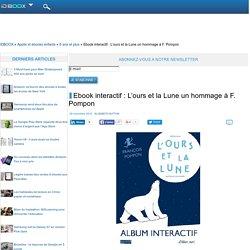Ebook interactif : L'ours et la Lune un hommage à F. Pompon