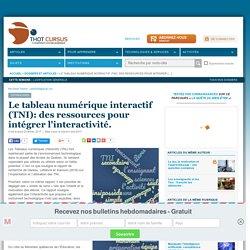 Le tableau numérique interactif (TNI): des ressources pour intégrer l'interactivité.