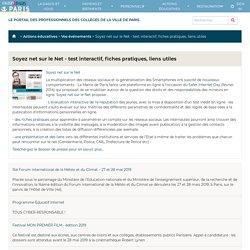 Soyez Net Sur Le Net - Test Interactif, Fiches Pratiques, Liens Utiles - Portail des collèges, Ville de Paris