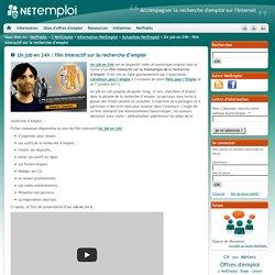 Un job en 24h : film interactif sur la recherche d'emploi