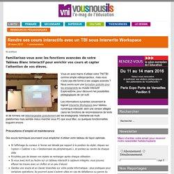 Rendre ses cours interactifs avec un TBI sous Interwrite Workspace