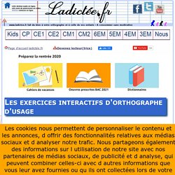 Les exercices interactifs d'orthographe d'usage