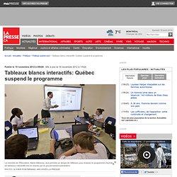Tableaux blancs interactifs:Québec suspend le programme
