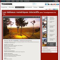 MONDE- Les tableaux numériques interactifs- Parcours TBI-TNI TV5MONDE : En kiosque