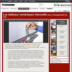 MONDE- Les tableaux numériques interactifs- L'utilisation du Tableau Blanc Interactif (TBI) en classe de FLE