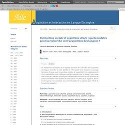 Interaction sociale et cognition située: quels modèles pour la recherche sur l'acquisition des langues?