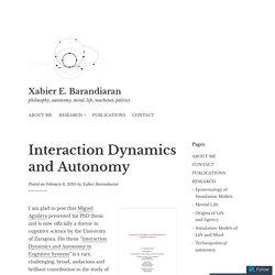Interaction Dynamics and Autonomy – Xabier E. Barandiaran