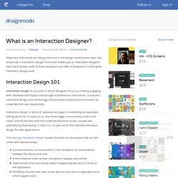 What is an Interaction Designer?