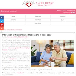 Interaction of Nutrients and Medications in Your Body