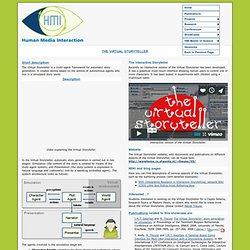 HMI/Human Media Interaction: ShowCases The Virtual Storyteller