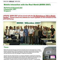 Mobile Interaction with the Real World - Workshop @ MobileHCI 2007