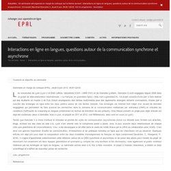 Interactions en ligne en langues, questions autour de la communication synchrone et asynchrone